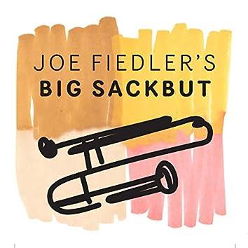 Joe Fiedler's Big Sackbut