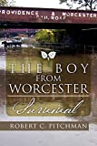 The Boy From Worcester: Survival