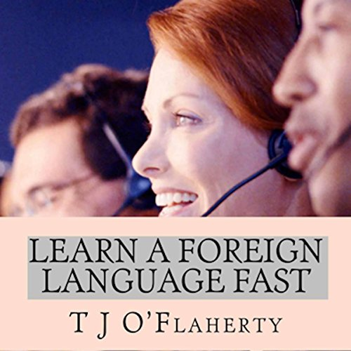 Learn a Foreign Language Fast audiobook cover art