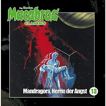 Folge 13: Mandragora, Herrin der Angst