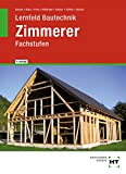 Lernfeld Bautechnik Zimmerer Fachstufen - Balder Batran