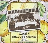 Napoli: ricette e ricordi