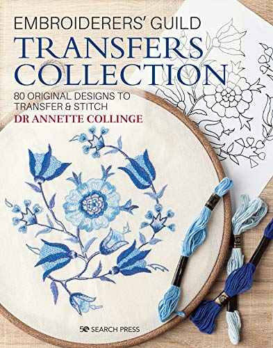 Compare Textbook Prices for Embroiderers' Guild Transfers Collection: 90 rediscovered treasures to transfer & stitch Embroidered Treasures  ISBN 9781782217206 by Collinge, Dr. Annette