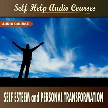 Self Esteem and Personal Transformation