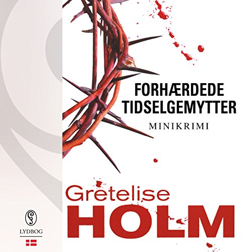 Forhærdede tidselgemytter (Danish Edition) audiobook cover art