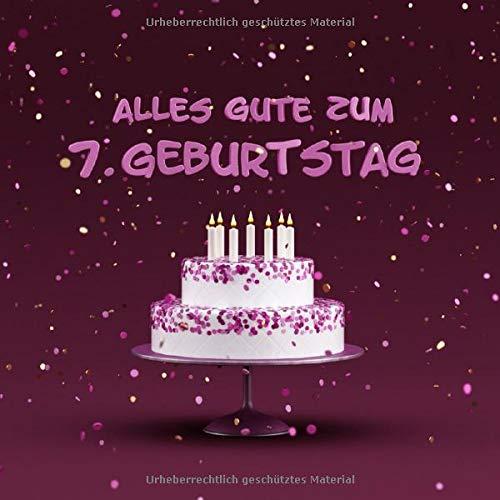 Alles Gute Zum 7. Geburtstag: Kindergeburtstag Gästebuch - Torte mit Kerzen Cover - Lila Edition