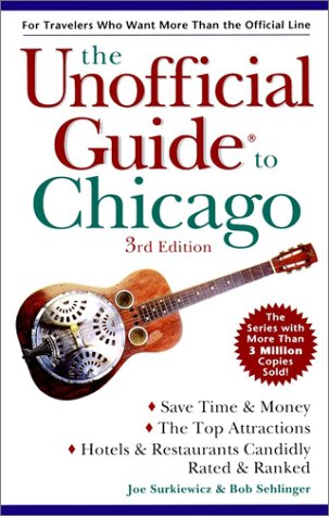 Download The Unofficial Guide To Chicago (Unofficial Guides) 0028627792