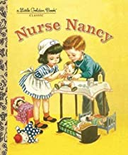 Nurse Nancy (Little Golden Books (Random House)) by Kathryn Jackson (2010-04-20)