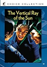 The Vertical Ray of The Sun by Nhu Quynh Nguyen