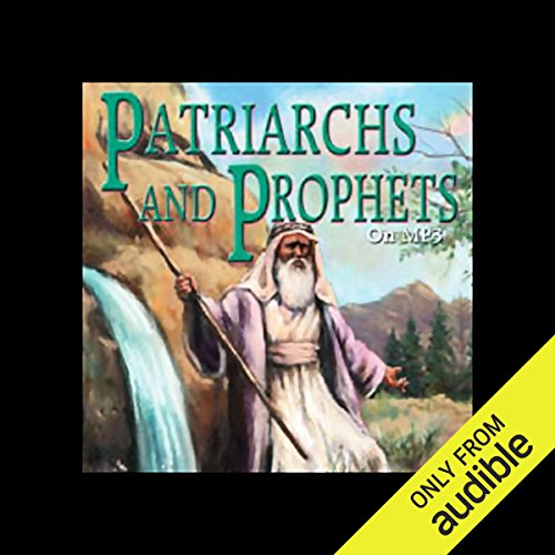 Patriarchs and Prophets audiobook cover art