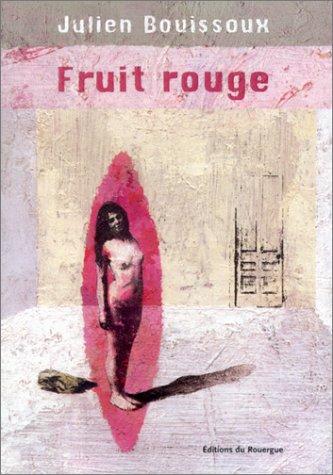 Fruit rouge (Editions du Rou)