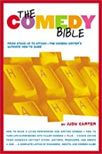 The Comedy Bible: From Stand-up to Sitcom--The Comedy Writer's Ultimate