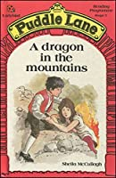 Dragon In The Mountains (Puddle Lane S.)