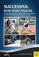 Successful Elite Sport Policies by Veerle De Bosscher Simon Shibli Hans Westerbeek(2015-12-01)