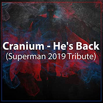 He's Back (Superman 2019 Tribute) (Extended version)