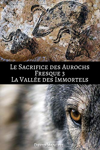 La vallée des Immortels: Le Sacrifice des Aurochs : Fresque III
