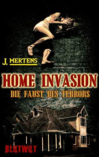 Home Invasion: Die Faust des Terrors