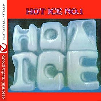 Hot Ice No. 1 (Digitally Remastered)