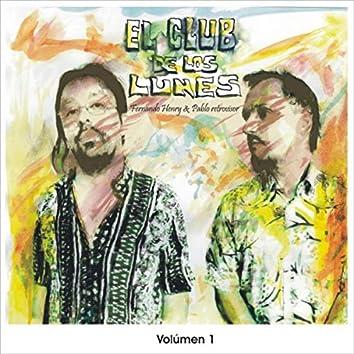 El Club de los Lunes, Vol. 1