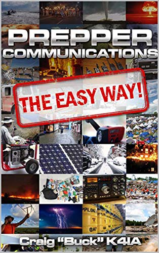 Prepper Communications (EasyWayHamBooks) by [Craig Buck k4ia]