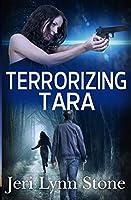 Terrorizing Tara