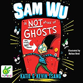 Sam Wu Is Not Afraid of Ghosts cover art