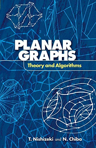 Planar Graphs: Theory and Algorithms (Dover Books on Mathematics)