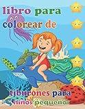 Libro de colorear de tiburones para niños pequeños: regalos divertidos del tiburón | megalodon Coloring Book | divertido libro de colorear de ... tiburón | libro de colorear de vida marina
