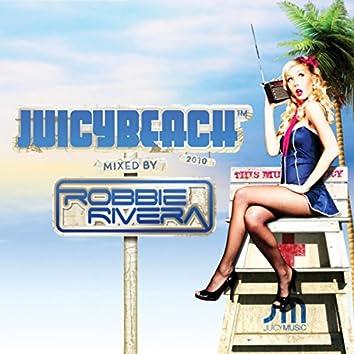 Juicy Beach 2010 (Mixed By Robbie Rivera) (Amazon MP3 Exclusive Version)