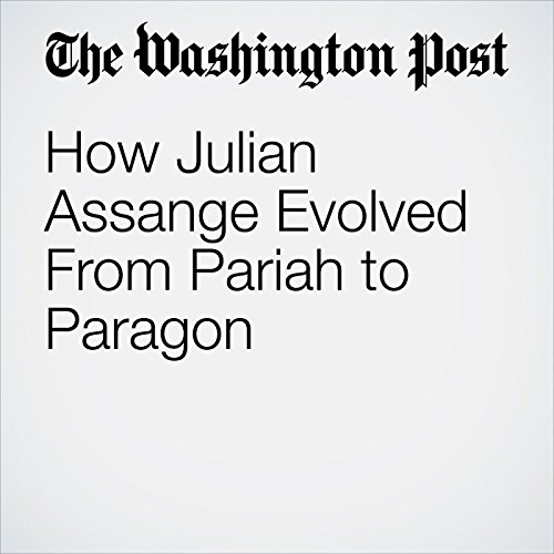 How Julian Assange Evolved From Pariah to Paragon copertina