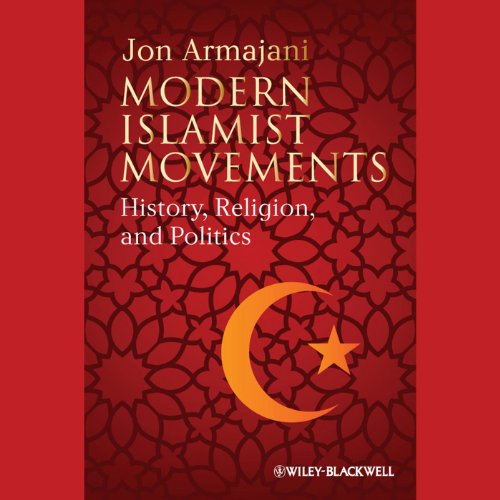 Modern Islamist Movements audiobook cover art
