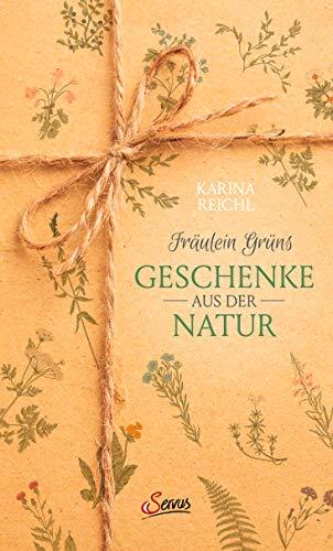 Fräulein Grüns Geschenke aus der Natur