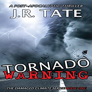 Tornado Warning: A Post-Apocalyptic Thriller audiobook cover art