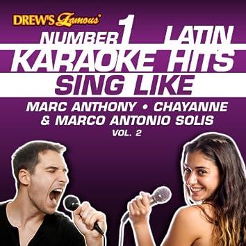Drew's Famous #1 Latin Karaoke Hits: Sing Like Marc Anthony, Chayanne & Marco Antonio Solis, Vol. 2
