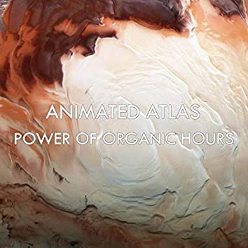 Power of Organtic Hours (Remastered)