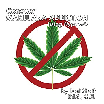 Conquer Marijuana Addiction, Using Hypnosis