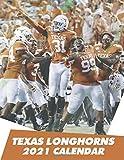 Texas Longhorns 2021 Calendar: Calendar- Size 8.5x 11 inches - Perfect Gift For All Fans