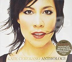 ANTHOLOGY - KATE CEBERANO