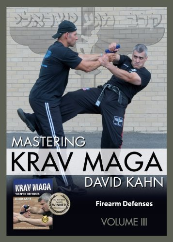 Mastering Krav Maga® Self Defense (Vol. III) 3 DVD Set (249 minutes) -- Firearm Defenses (Beginner to Expert)