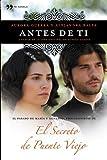 Antes de ti: El pasado de María y Gonzalo, protagonistas de El secreto de Puente Viejo (TH Novela)