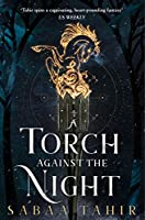 A Torch Against the Night (Ember Quartet)