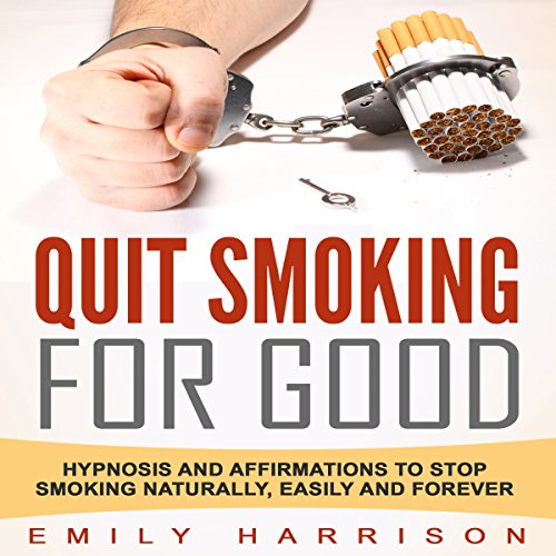 Quit Smoking for Good Audiobook By Emily Harrison cover art