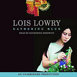 Gathering Blue                   Written by:                                                                                                                                 Lois Lowry                               Narrated by:                                                                                                                                 Katherine Borowitz                      Length: 5 hrs and 27 mins     12 ratings     Overall 4.3