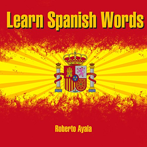 Learn Spanish Words audiobook cover art