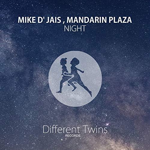 Mike D' Jais & Mandarin Plaza
