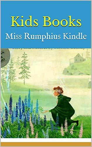 Kids Books: Miss Rumphius Kindle