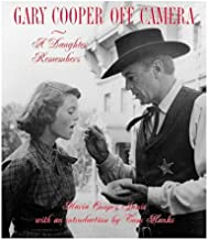 Gary Cooper Off Camera: A Daughter Remembers