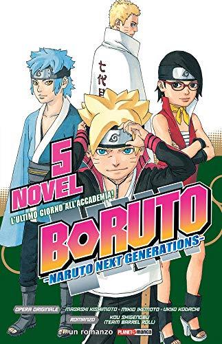 L'ultimo giorno all'Accademia! Boruto. Naruto next generations: 5