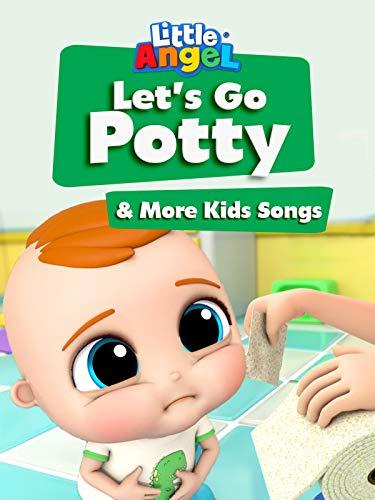 Let's Go Potty & More Kids Songs - Little Angel