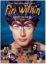 Best cirque du soleil documentary fire within Reviews